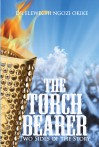 The Torch Bearer: Two Sides of the Story
